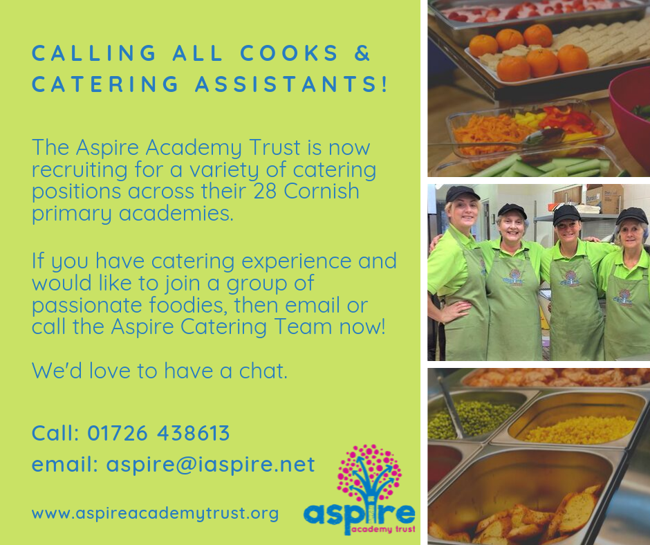 CCalling all Cooks and Catering Assistants; we are recruiting various positions across the Trust. If you have catering experience and would like to be part of a new catering service please contact the Aspir