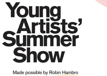 Royal Academy Young Artists' Summer Show - Call for Entries