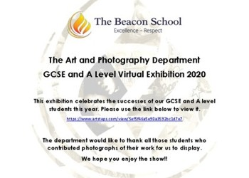 The Beacon School A Level and GCSE Art and Photography Virtual Exhibition