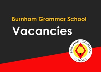 Vacancies at Burnham Grammar School