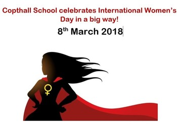 Copthall School Celebrates International Women's Day 8th March 2018