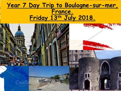 Year 7 to Boulogne-sur-Mer, France 13th July