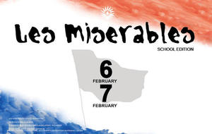 Les Miserables tickets available now from School Gateway