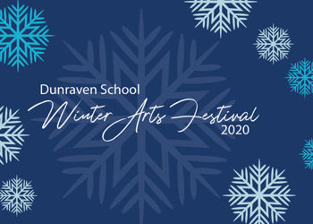 Dunraven School Winter Arts Festival