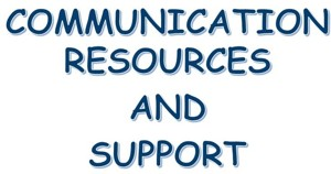 Communication Resources and Support