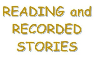 Reading and Recored Stories