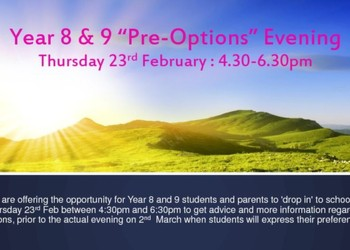 "Yr8 & 9 ""Pre-Options"" Drop-In : Thurs 23rd Feb 4.30-6.30pm"