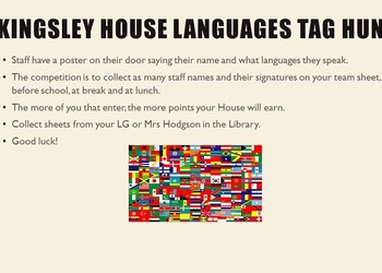 Kingsley House Languages Tag Hunt : 15th - 19th May