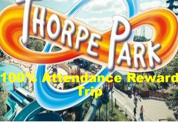 100% Attendance Trip : Weds 19th July
