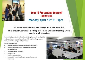 Yr10 Presenting Yourself Day - Mon 16th April 9am-1pm
