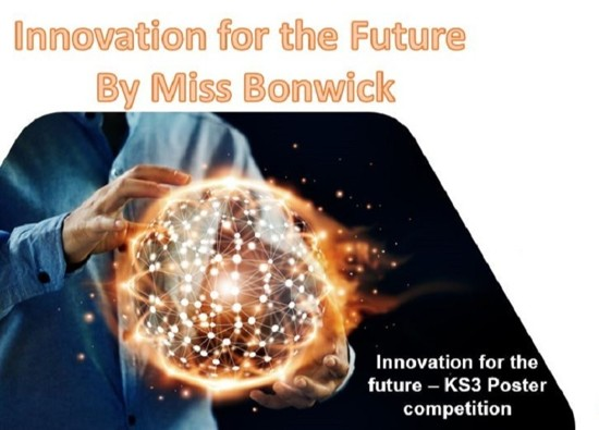 Innovations for the Future and KS3 Poster Competition