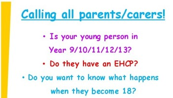 Information event for parents and carers of students with EHCPs and social care needs