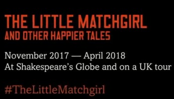 THE LITTLE MATCHGIRL  And Other Happier Tales