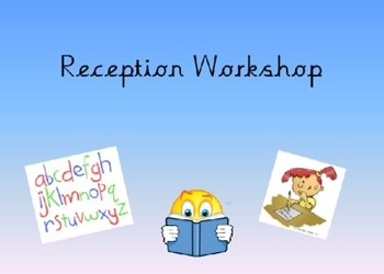 Reception Phonics and Home Learning Workshop